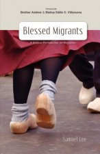 Blessed Migrants