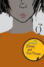 Dove and Cut Throat (Galician Wave Book 2)