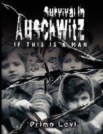 Survival In Auschwitz
