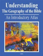 Understanding the Geography of the Bible
