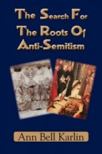 Search For The Roots Of Anti-Semitism