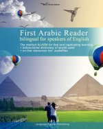 First Arabic Reader Bilingual for Speakers of English
