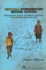 Mindanao Ethnohistory Beyond Nations