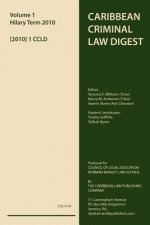 Caribbean Criminal Law Digest Vol 1 2010
