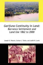 Garifuna Continuity in Land