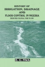 History of Irrigation, Drainage and Flood Control in Nigeria