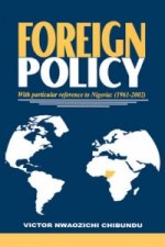 Foreign Policy with Particular Reference to Nigeria, 1961-2000