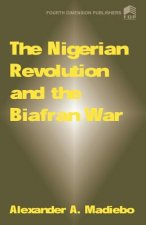Nigerian Revolution and the Biafran War