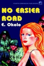 No Easier Road