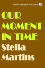 Our Moment in Time