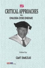 Critical Approaches Vol 2 Onuora Ossie
