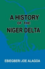 History of the Niger Delta. an Historical Interpretation of Ijo Oral Tradition
