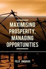 Maximising Prosperity, Managing Opportunities