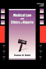 Medical Law and Ethics in Nigeria