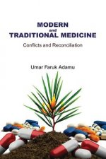 Modern and Traditional Medicine. Conflicts and Reconciliation