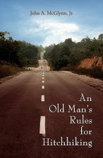 Old Man's Rules for Hitchhiking
