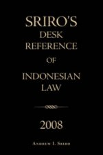 Sriro's Desk Reference of Indonesian Law 2008