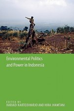 Environmental Politics and Power in Indonesia
