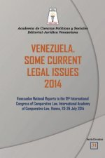 Venezuela. Some Current Legal Issues 2014
