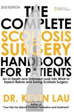 Complete Scoliosis Surgery Handbook for Patients