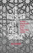 Muslim on the Bridge