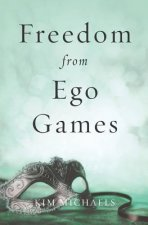 Freedom from Ego Games