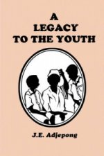 Legacy to the Youth