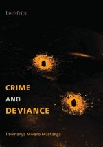 Crime and Deviance. an Introduction to Criminology