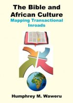 Bible and African Culture. Mapping Transactional Inroads