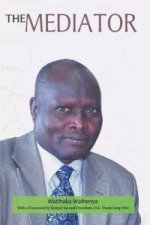 Mediator. Gen. Lazaro Sumbeiywo and the Southern Sudan Peace Process