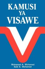 Kamusi YA Visawe/Swahili Dictionary of Synonyms = Swahili Dictionary of Synonyms = Swahili Dictionary of Synonyms