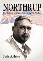 Northrup - The Life of William Northrup McMillan