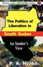 Politics of Liberation in South Sudan