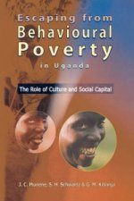 Escaping from Behavioural Poverty in Uganda. the Role of Culture and Social Capital