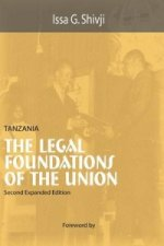 Tanzania. the Legal Foundations of the U