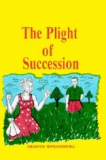 Plight of Succession