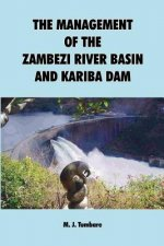 Management of the Zambezi River Basin and Kariba Dam