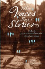 Their Voices, Their Stories. Fiction by Bethsaida Orphan Girls' Secondary School