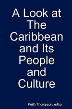 Look at the Caribbean and Its People and Culture