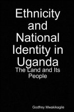 Ethnicity and National Identity in Uganda