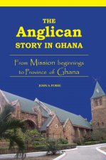 Anglican Story in Ghana