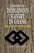 History of Indigenous Slavery in Ghana