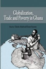 Globalization, Trade and Poverty in Ghana