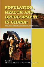 Population, Health and Development in Ghana