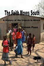 Faith Moves South