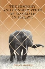 History and Conservation of Mammals in Malawi