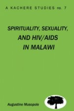 Spirituality, Sexuality and HIV/AIDS in Malawi