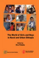 World of Girls and Boys in Rural and Urban Ethiopia