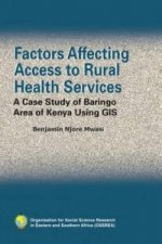 Factors Affecting Access to Rural Health