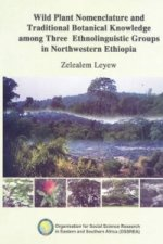 Wild Plant Nomenclature and Traditional Botanical Knowledge Among Three Ethnolinguistic Groups in Northwestern Ethiopia